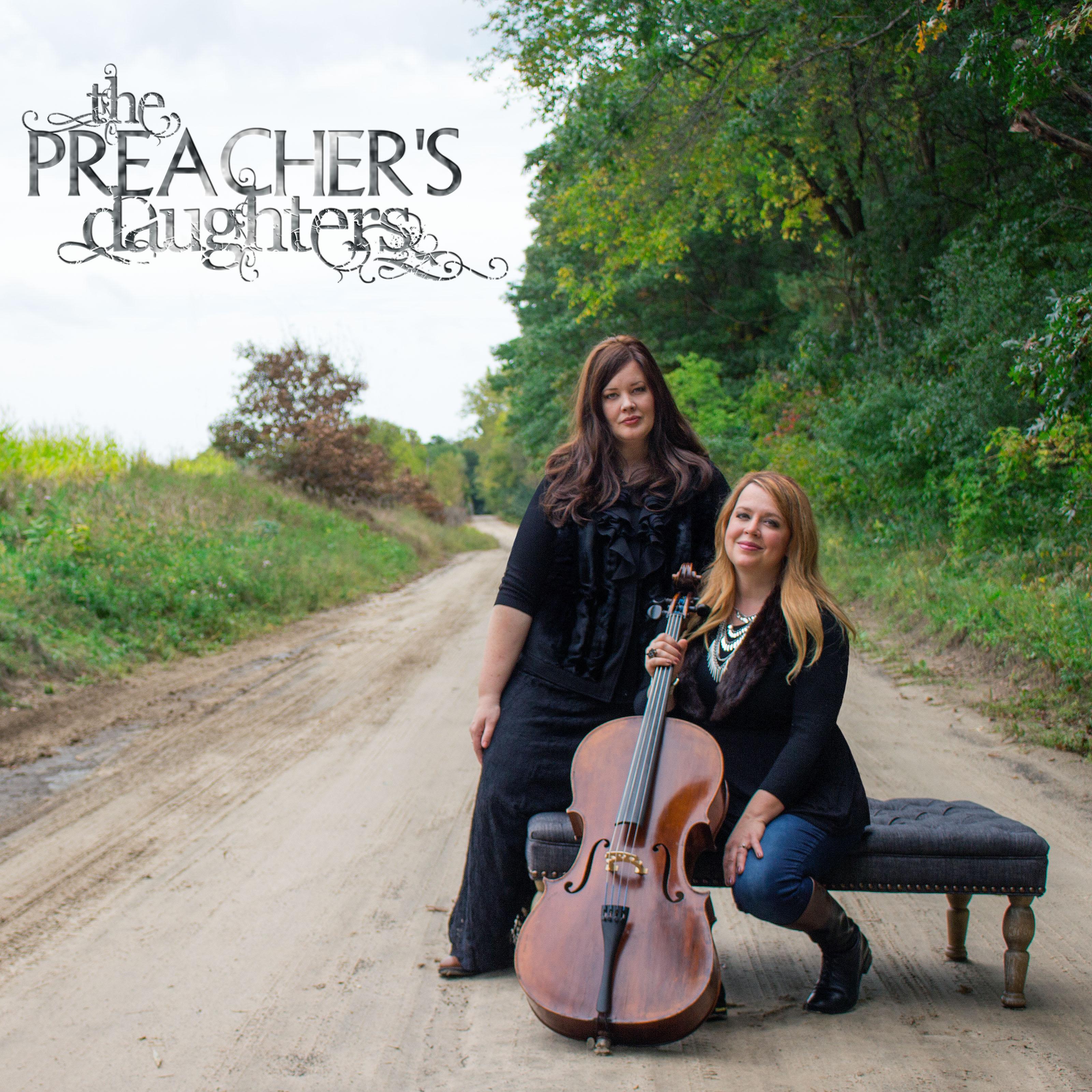 The Preacher's Daughters @ Capital Christian Center   Bismarck   North Dakota   United States